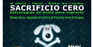 Cartel de Sacrficio Cero de la Oficina de Protección Animal de Zaragoza